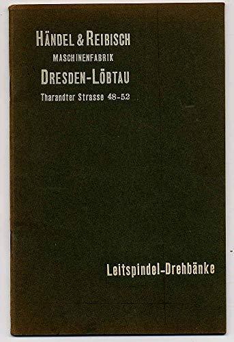 Maschinenfabrik Dresden-Löbtau - Leitspindel-Drehbänke.