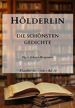 Hölderlin: Die schönsten Gedichte (Klassiker der Lyrik 10) von [Hölderlin, Friedrich]
