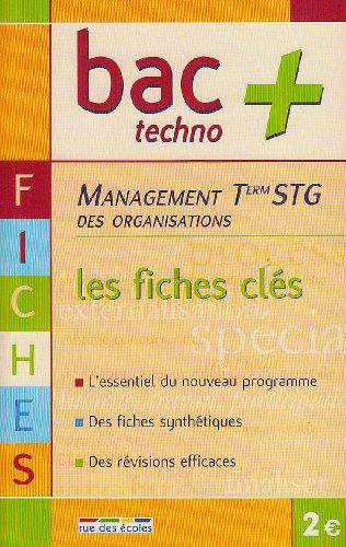 Management des organisations Tle STG : Les fiches clés
