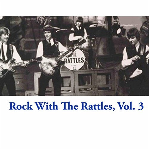 Rock With The Rattles, Vol. 3