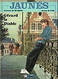 Jaunes, tome 2 : Gérard le diable