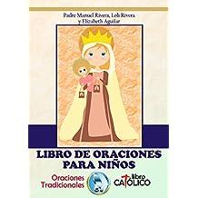 LIBRO DE ORACIONES PARA NIÑOS. ORACIONES TRADICIONALES. LIBRO CATÓLICO.