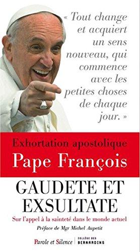 Exhortation apostolique sur la sainteté Gaudete et exsultate