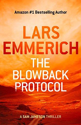 the-blowback-protocol-a-sam-jameson-thriller-english-edition