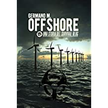 Offshore: Una storia del Survival Blog