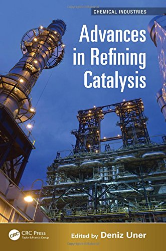 Advances in Refining Catalysis (Chemical Industries)