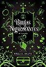 Brujas y nigromantes. Rituales par Brune