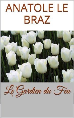 Le Gardien du Feu pdf ebook