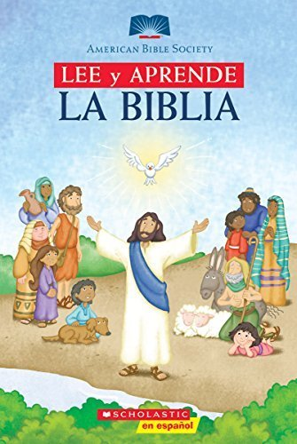 Lee y Aprende: La Biblia: (Spanish language edition of Read and Learn Bible) (Spanish Edition) by Scholastic, American Bible Society (2007) Hardcover
