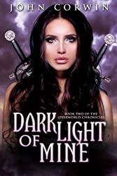 Dark Light of Mine (Overworld Chronicles Book 2) (English Edition)