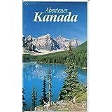 Zauber und Schönheit Amerikas: Abenteuer Kanada