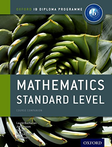 Oxford IB Diploma Programme: Ib course book: maths standard level. Per le Scuole superiori. Con espansione online por Paul La Rondie