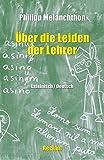 De miseriis paedagogorum / Über die Leiden der Lehrer: Lateinisch/Deutsch (Reclams Universal-Bibliothek)