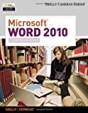 Microsoft Word 2010, Comprehensive (Shelly Cashman)