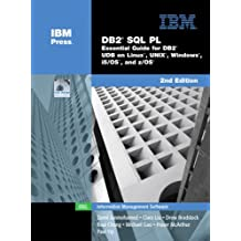 SQL PL Essential Guide for DB2 UDB on Linux, Unix, Windows, I5/OS,and Z/OS