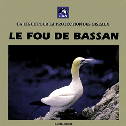 Le Fou de Bassan par Ligue Protection Oiseaux