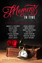 Moments In Time: A Collection of Short Fiction (English Edition)