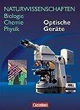 Naturwissenschaften Biologie - Chemie - Physik - Westliche Bundesländer: Optische Geräte: Schülerbuch
