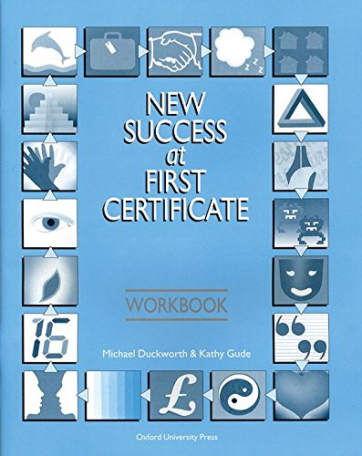 New Success at First Certificate: Succ At First Certificate: Workbook 3rd Edition