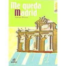 Me queda Madrid: 5 (Libros de Mochila)