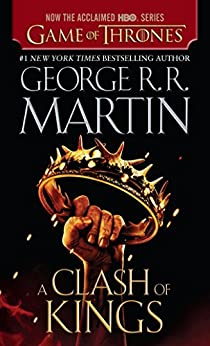 A Clash of Kings (A Song of Ice and Fire, Book 2) von [Martin, George R. R.]