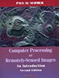 Computer Processing of Remotely–Sensed Images: An Introduction