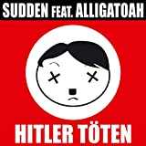 Hitler töten [Explicit]