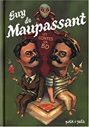 Contes de Guy de Maupassant en bandes dessinées