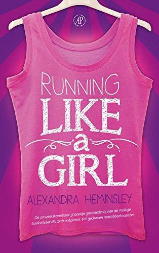 Running like a girl (Dutch Edition) por Alexandra Heminsley