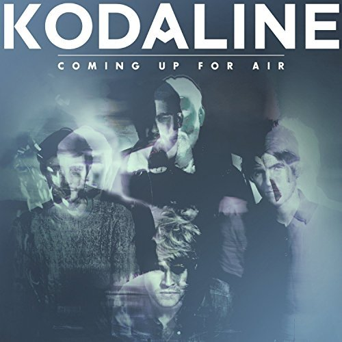Coming Up for Air by Kodaline - Up Kodaline Air For Coming