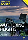 York Notes AS/A2 Wuthering Heights (York Notes Advanced)