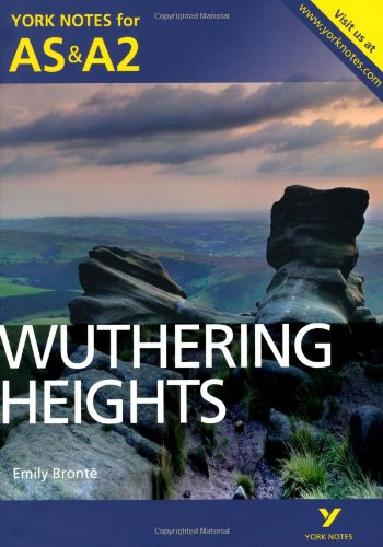 york-notes-as-a2-wuthering-heights-york-notes-advanced