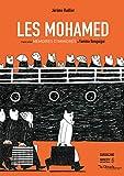 Les Mohamed | Ruillier, Jérôme (1966-....). Auteur