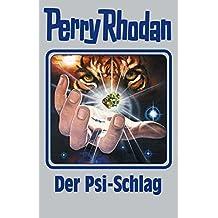 """Perry Rhodan 142: Der Psi-Schlag (Silberband): 13. Band des Zyklus """"Die Endlose Armada"""" (Perry Rhodan-Silberband)"""