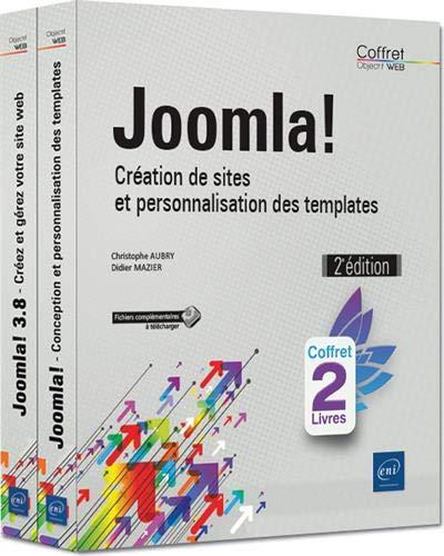 Joomla! : Création de sites et personnalisation des templates, 2 volumes