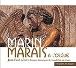 Marin Marais � l'orgue