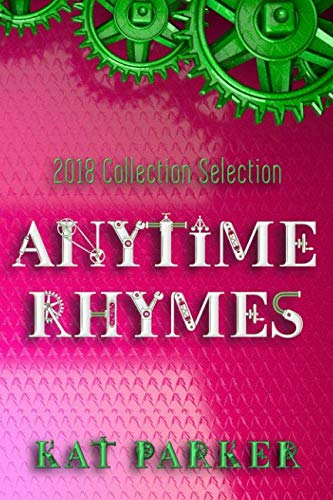 Anytime Rhymes: 2018 Collection Selection por Kat Parker