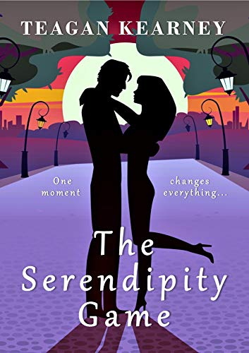 The Serendipity Game: A Romantic Comedy by [Kearney, Teagan]