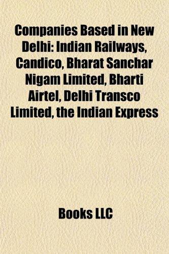 companies-based-in-new-delhi-indian-railways-bharti-airtel-bharat-sanchar-nigam-limited-rural-electr