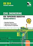 ESE 2018 Preliminary Examination - Civil Engineering ESE Topicwise Objective Solved Paper 2