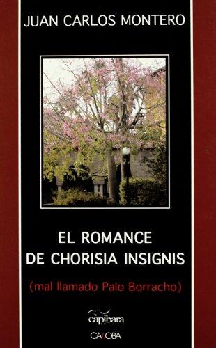 El Romance de Chorisia Insignis Cover Image