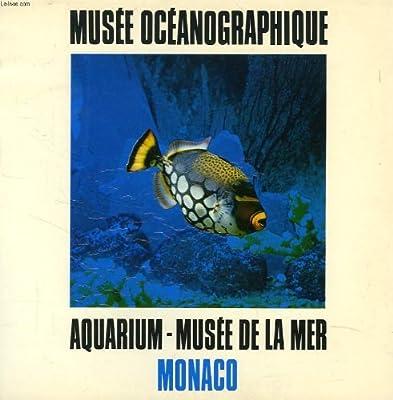 Musee Oceanographqiue, Aquarium, Musee De La Mer, Monaco
