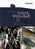 Politik-Wirtschaft: Arbeitsbuch 11. Schuljahr: Globalisierung und internationale Friedenssicherung. Für das zweistündige Ergänzungsfach