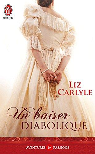 Un baiser diabolique (J'ai lu Aventures & Passions t. 7692) par Liz Carlyle