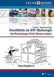 Durchblick im ETF-Dschungel: Als Privatanleger Profi-Wissen nutzen