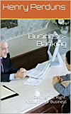 Business-Banking: Getting THE Right-Account your Business
