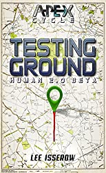 Testing Ground: The APEX Cycle #3 (H2.0_beta Book 1) (English Edition)