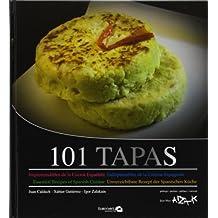 101 tapas : imprescindibles de la cocina española