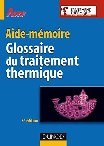 Glossaire du traitement thermique - 3ème édition