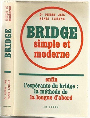 Bridge simple et moderne par Jais Pierre Lahana Henri